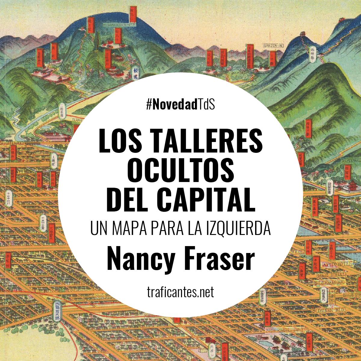 La teoría ampliada del capitalismo de Fraser permite revisitar el legado de Marx con las preguntas feministas, poscoloniales, democráticas y ecologistas propias de una teoría social crítica a la altura del siglo XXI.