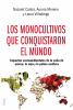 Imagen de cubierta: LOS MONOCULTIVOS QUE CONQUISTARON EL MUNDO