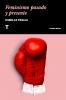 Imagen de cubierta: FEMINISMO PASADO Y PRESENTE