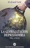 Imagen de cubierta: LA GLOBALIZACION DEPREDADORA