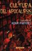 Imagen de cubierta: CULTURA DEL APOCALIPSIS