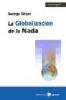 Imagen de cubierta: LA GLOBALIZACIÓN DE LA NADA