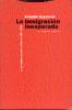 Imagen de cubierta: LA INMIGRACION INESPERADA