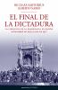 Imagen de cubierta: EL FINAL DE LA DICTADURA