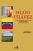 Imagen de cubierta: HUGO CHÁVEZ: EL DESTINO SUPERIOR DE LOS PUEBLOS LATINOAMERICANOS