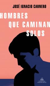 Imagen de cubierta: HOMBRES QUE CAMINAN SOLOS
