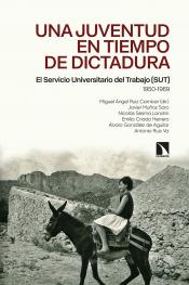 Imagen de cubierta: UNA JUVENTUD EN TIEMPOS DE DICTADURA