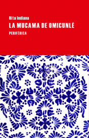 Imagen de cubierta: LA MUCAMA DE OMICUNLÉ