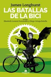 Imagen de cubierta: LAS BATALLAS DE LA BICI