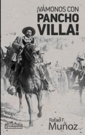 Imagen de cubierta: ¡VÁMONOS CON PANCHO VILLA!