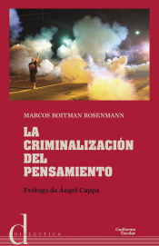 Imagen de cubierta: LA CRIMINALIZACIÓN DEL PENSAMIENTO