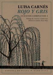 Imagen de cubierta: ROJO Y GRIS