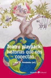 Imagen de cubierta: TEATRO PLAYBACK: HISTORIAS QUE NOS CONECTAN