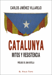 Imagen de cubierta: CATALUNYA. MITOS Y RESISTENCIA.