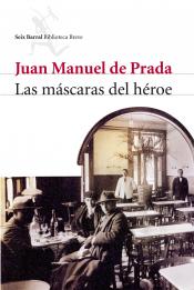 Imagen de cubierta: LAS MÁSCARAS DEL HÉROE