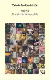Imagen de cubierta: MATRIA. EL HORIZONTE DE LOS POSIBLE