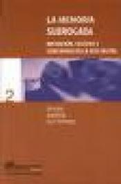 Imagen de cubierta: LA MEMORIA SUBROGADA: MEDIACIÓN, CULTURA Y CONCIENCIA EN LA RED DIGITAL