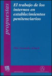 Imagen de cubierta: EL TRABAJO DE LOS INTERNOS EN ESTABLECIMIENTOS PENITENCIARIOS