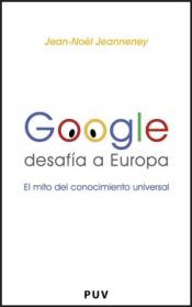 Imagen de cubierta: GOOGLE DESAFIA A EUROPA