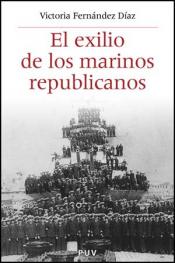 Imagen de cubierta: EL EXILIO DE LOS MARINEROS REPUBLICANOS