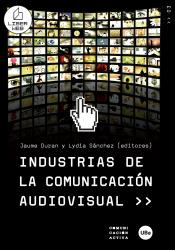 Imagen de cubierta: INDUSTRIAS DE LA COMUNICACIÓN AUDIOVISUAL
