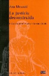 Imagen de cubierta: LA JUSTICIA DECONSTRUIDA