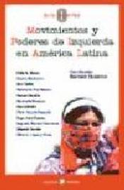 Imagen de cubierta: MOVIMIENTOS Y PODERES DE IZQUIERDA EN AMÉRICA LATINA
