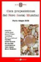 Imagen de cubierta: CIEN PROPOSICIONES DEL FORO SOCIAL MUNDIAL: PORTO ALEGRE 2005