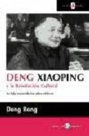 Imagen de cubierta: DENG XIAOPING Y LA REVOLUCION CULTURAL