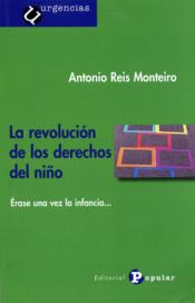 Imagen de cubierta: LA REVOLUCION DE LOS DERECHOS DEL NIÑO