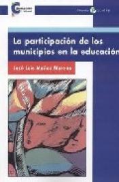 Imagen de cubierta: LA PARTICIPACION DE LOS MUNICIPIOS EN LA EDUCACION