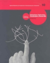 Imagen de cubierta: INDUSTRIAS CULTURALES, CREATIVIDAD Y DESARROLLO