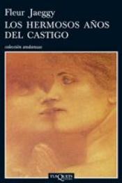 Imagen de cubierta: HERMOSOS AÑOS DEL CASTIGO