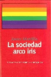 Imagen de cubierta: LA SOCIEDAD ARCO IRIS