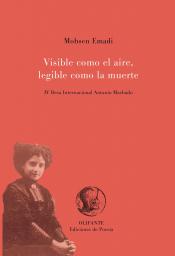 Imagen de cubierta: VISIBLE COMO EL AIRE, LEGIBLE COMO LA MUERTE