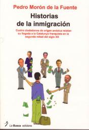 Imagen de cubierta: HISTORIAS DE LA INMIGRACION