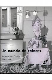 Imagen de cubierta: UN MUNDO DE COLORES