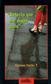Imagen de cubierta: DETESTO QUE ME DIGAN PUTA