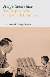 Imagen de cubierta: YO LA PEQUEÑA INVITADA DEL FUHRER