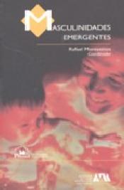 Imagen de cubierta: MASCULINIDADES EMERGENTES