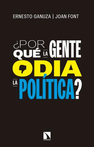 Imagen de cubierta: ¿POR QUÉ LA GENTE ODIA LA POLÍTICA?