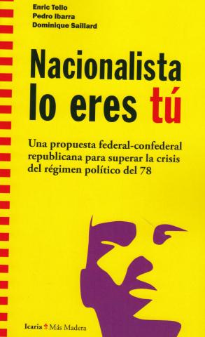 Imagen de cubierta: NACIONALISTA LO ERES TU