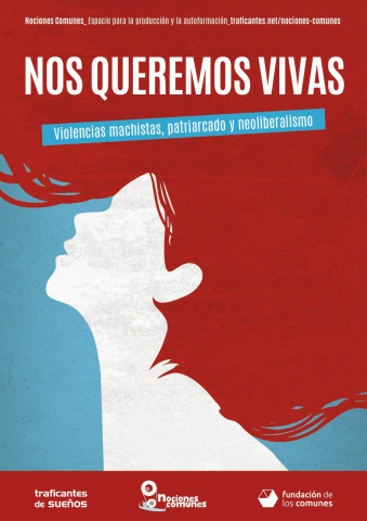 Curso Nos queremos vivas. Violencias machistas, patriarcado y neoliberalismo.