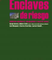 """""""Enclaves de riesgo"""""""