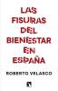 Imagen de cubierta: LAS FISURAS DEL BIENESTAR EN ESPAÑA