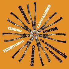"""Audios de las jornadas """"Contra la depredación de los bienes comunes. Ciudad, territorio y capitalismo"""""""